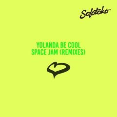 Yolanda Be Cool - Space Jam (Noizu Remix)
