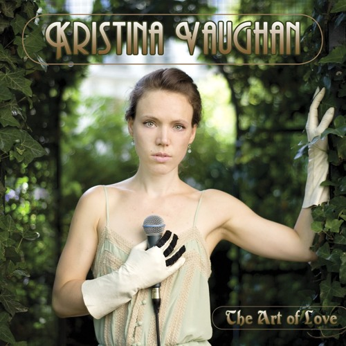 Kristina Vaughan ♪ album The Art of Love