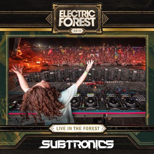 SUBTRONICS @ ELECTRIC FOREST 2019 FULL SET