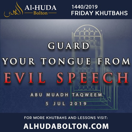 Khutbah: Guard your tongue from Evil Speech