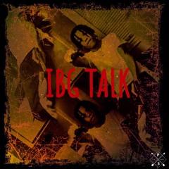 IBG Lil Jugg - IBG Talk