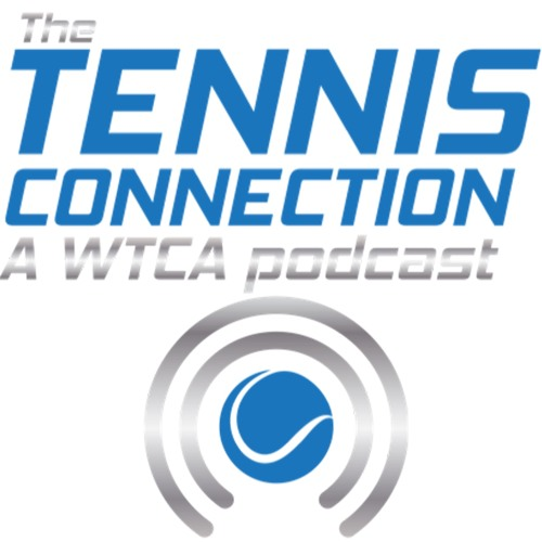 The Tennis Connection a WTCA Podcast hosted by Margot Carter with Sarah Stone Ep. 0.
