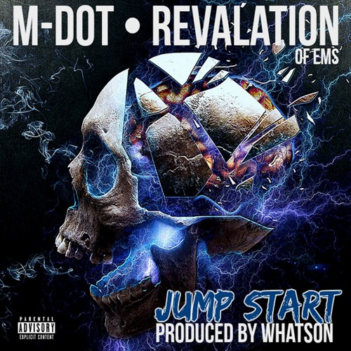 Jump Start w/Revalation (of EMS) prod. by Whatson [OFFICIAL VIDEO ON YOUTUBE]