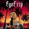 Ego Trip (Dirty South)