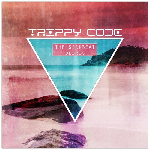 Debris (Original Mix)[Trippy Code] OUT NOW!!