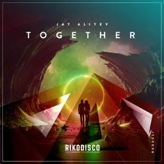 Jay Aliyev - Together