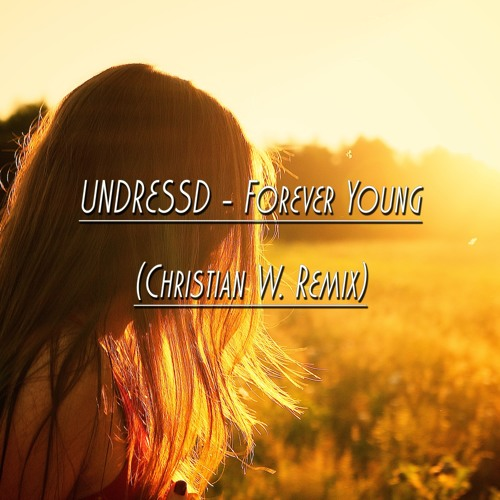 forever young Undressd