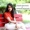 Kaash Aisa Hota Cover By Simran Bejwani Darshan Raval Mp3