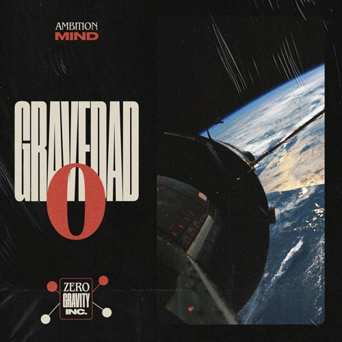 Ambition Mind - Gravedad 0 (Prod. By Ambition Mind)