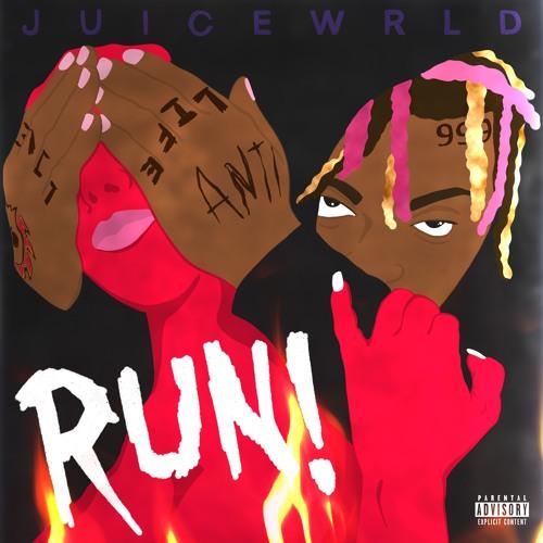 Juice Wrld - RUN by Juice WRLD | Free Listening on SoundCloud