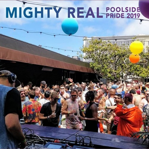 Mighty Real Poolside Pride 2019