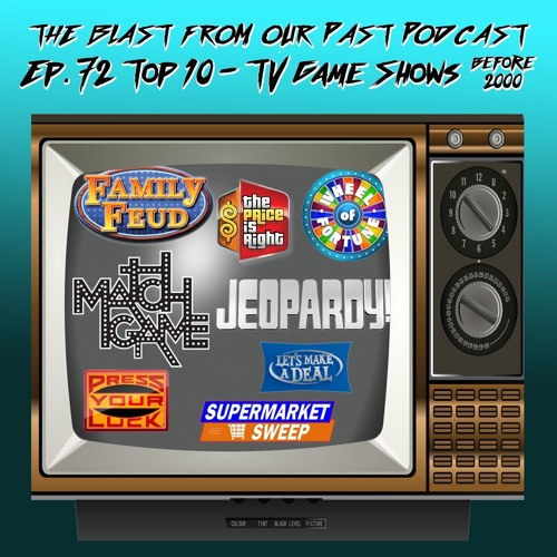 Episode 72: Top 10 - Game Shows (of the 20th Century)