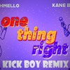 Marshmello feat. Kane Brown - One Thing Right (Kick Boy Remix)