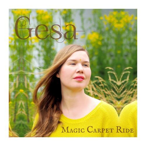 MAGIC CARPET RIDE (2019) by GESA on