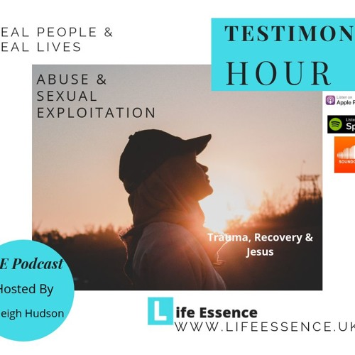 Testimony Hour- abuse  and sexual exploitation