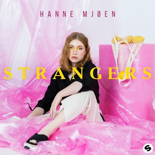Hanne Mjøen - Strangers (Sonic Journey Remix) | Spinnin' Records