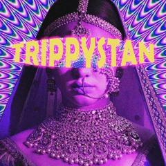Trippystan