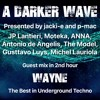 Download #229 A Darker Wave 06-07-2019 guest 2nd hr Wayne, our mix 1st hr JP Lantieri, Moteka Mp3