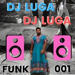 PODCAST001 - DJ LUGA