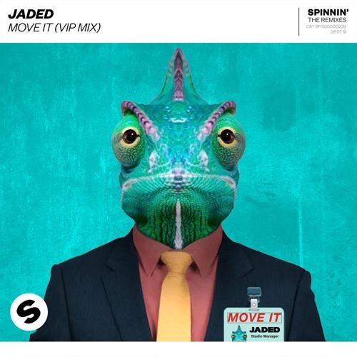 Jaded - Move it