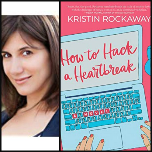 Kristin Rockaway Chats About How To Hack A Heartbreak On Authors On The Air