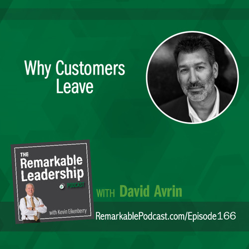 Why Customers Leave with David Avrin