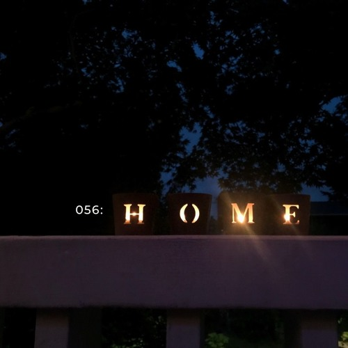 056: Home