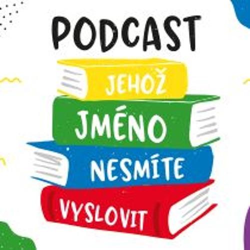 Podcast, jehoz jmeno nesmite vyslovit