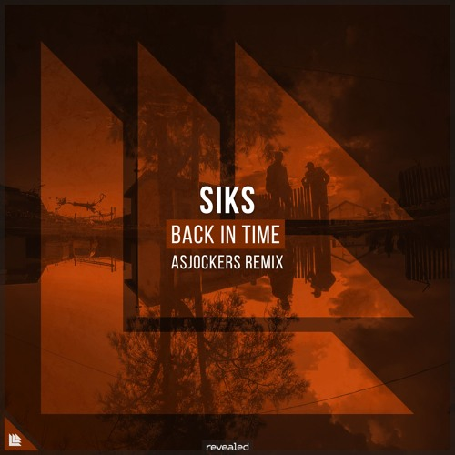 SIKS - Back In Time (The Remixes)