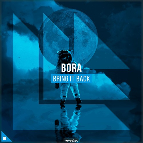 BORA - Bring It Back [FREE DOWNLOAD]