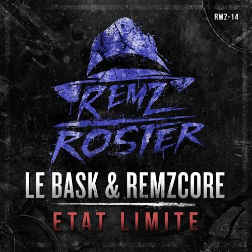 Le Bask & Remzcore - Etat Limite