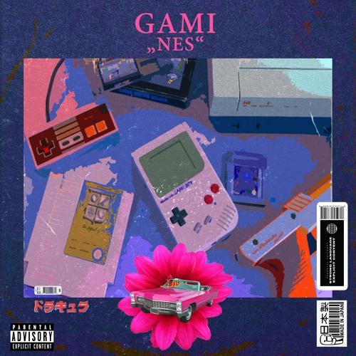 GAMI - *N.E.S*
