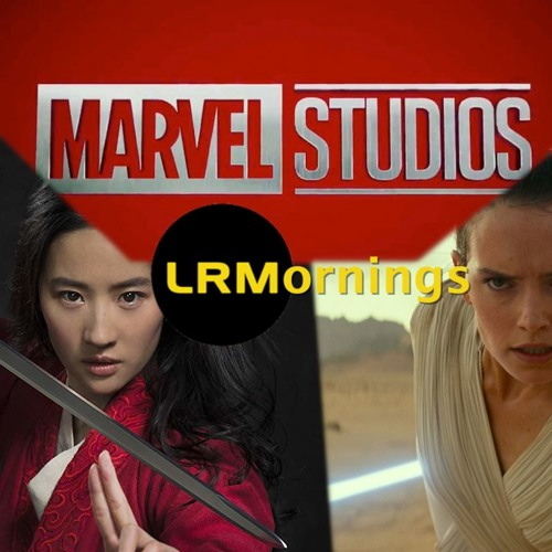 Mulan Trailer Reactions, What Marvel Will Do At Comic-Con, And The Rise Of Skywalker | LRMornings
