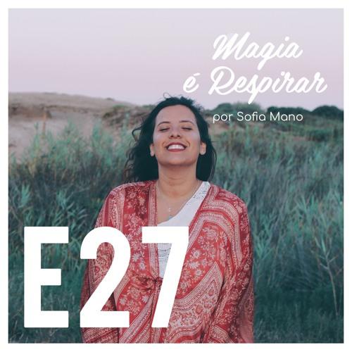 """E27 """"Sou como a Lua"""" Com Inês Martins Almeida (@cosmic_feminine)"""