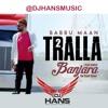 Download Tralla 2 - Babbu Mann Mp3