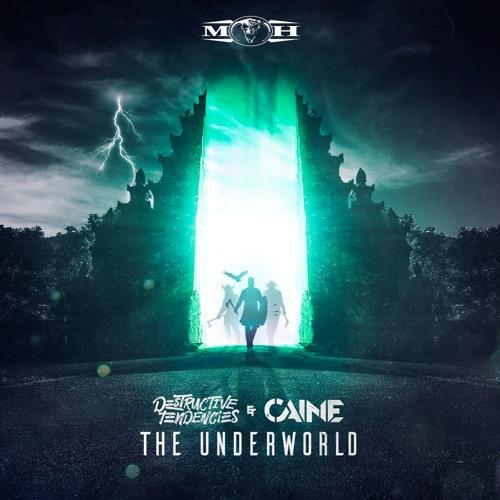 Destructive Tendencies & Caine - The Underworld