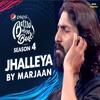 Jhalleya by Marjaan Band | Pepsi Battle Of the Bands | Season 4 | Episode 2