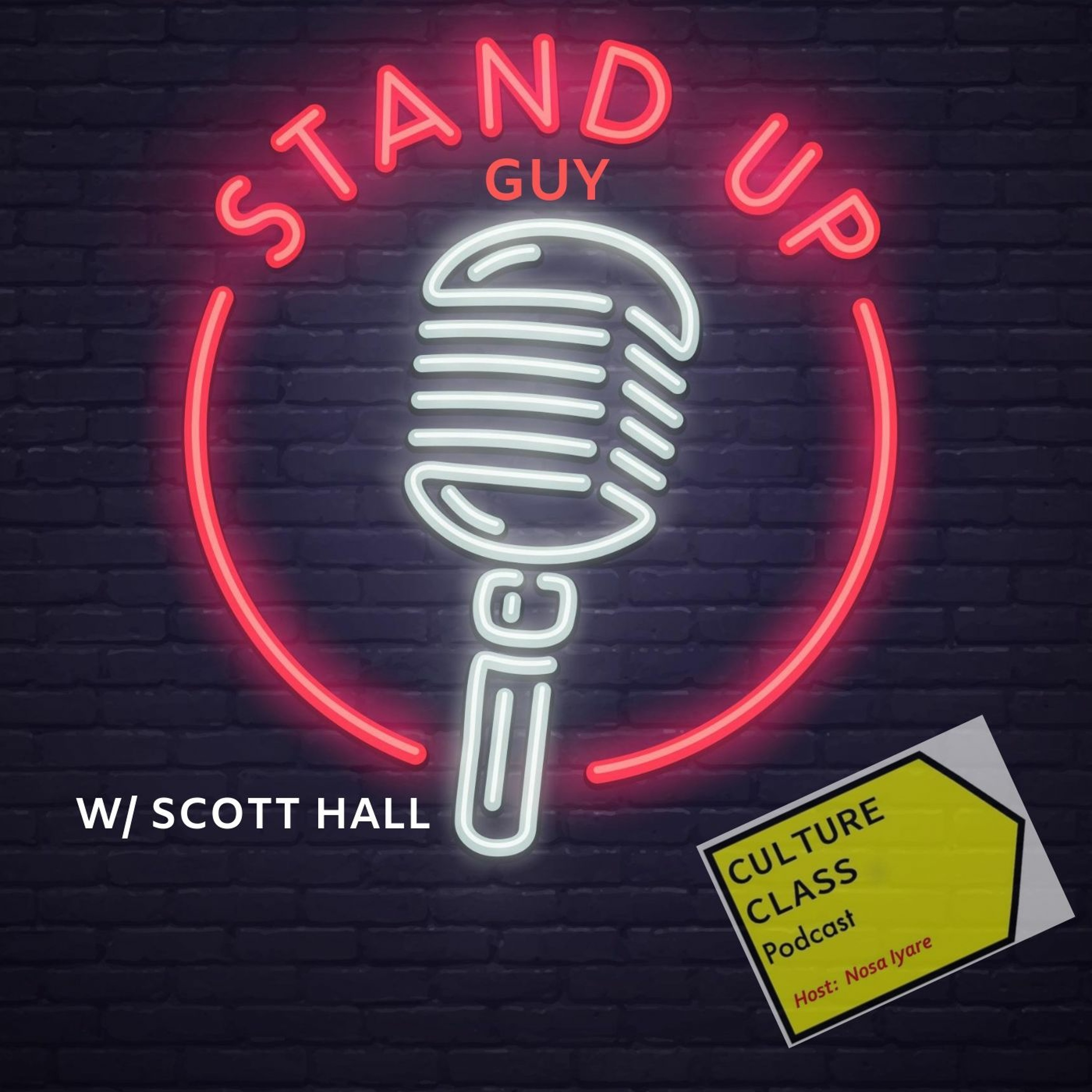 Ep 029- Stand Up Guy (w/Scott Hall)