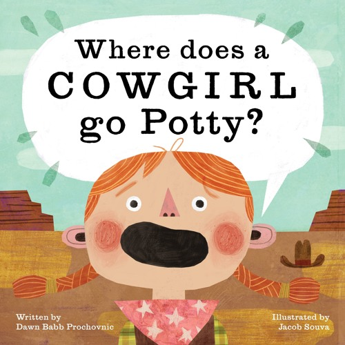 Where Does a Cowgirl Go Potty?