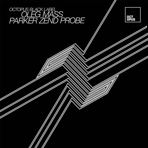 Oleg Mass - Parker Zend Probe - Octopus Black Label - OCTBLK068