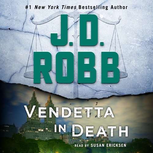 Vendetta in Death by J.D. Robb: Chapter 1