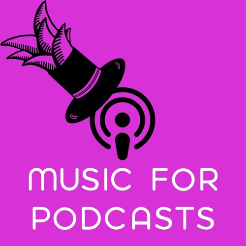 Podcast Music By HatPineapple