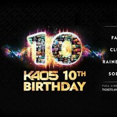 K405 10th Birthday Promo Tour