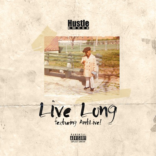 Live Long (feat. Ant Live!)