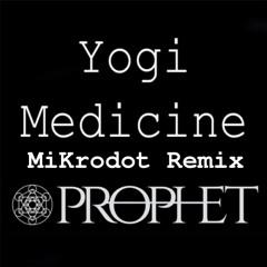 Prophet - Yogi Medicine (Mikrodot Remix)