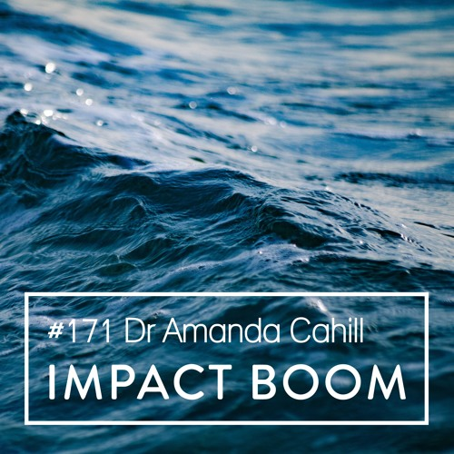 Episode 171 (2019) Amanda Cahill On Proactively Addressing Community Issues & Climate Change