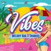 Melody Gad & Trabass - Vibes
