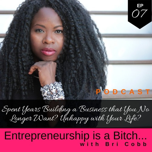 Spent Years Building a Business that You No Longer Want? Unhappy with Your Life?
