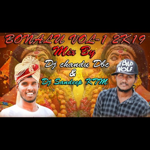 BONALU VOL-1 2K19 MIX BY DJ CHANDU DBC & DJ SANDEEP KTM by