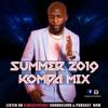 SUMMER 2019 KOMPA MIX